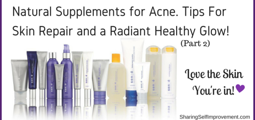Natural Supplements for Acne. Tips For Skin Repair and a Radiant Healthy Glow!